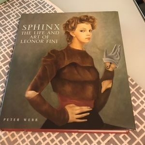 SPHINX THE LIFE and ART of LEONOR FINI